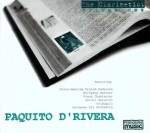 The Clarinetist  - Paquito D´Rivera