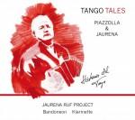 TANGO TALES - PIAZZOLLA & JAURENA